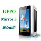 OPPO Mirror 3 (R3008) 生活美學四核心雙卡機